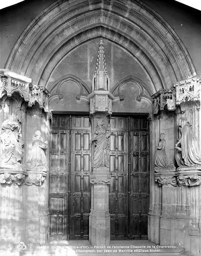 Chartreuse de Champmol (ancienne) Ancienne chapelle : portail, Neurdein (frères) ; Neurdein, Louis ; Neurdein, Louis (photographe),